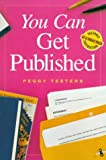 You Can Get Published, Peggy Teeters, 0898798280