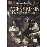 Music : Evgeny Kissin: Gift of Music