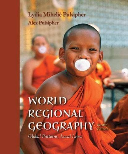 World Regional Geography & CD-Rom: Global Patterns, Local Lives