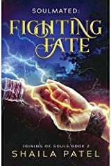 Fighting Fate (Joining of Souls) (Volume 2) Paperback