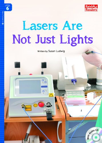 Lasers Are Not Just Lights (Rainbow Readers Book (350 Laser)