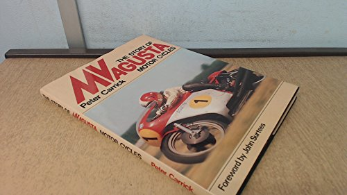 The story of MV Agusta motor cycles