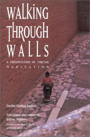 Walking through Walls: A Presentation of Tibetan Meditation (Wall Walking)