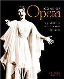 Icons of Opera, Matthew Boyden, 157145294X