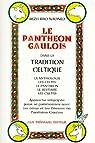 Panthéon gaulois dans la tradition celtique par Arzh Bro Naoned