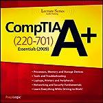 CompTIA A+ Essentials (220-701) Lecture Series |  PrepLogic