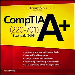CompTIA A+ Essentials (220-701) Lecture Series
