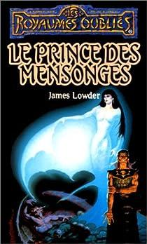 La Séquence des avatars, tome 4 : Le Prince des mensonges par Lowder