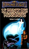 La Séquence des avatars, tome 4 : Le Prince des mensonges par James Lowder