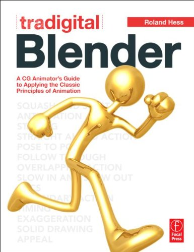 [PDF] Tradigital Blender: A CG Animator?s Guide to Applying the Classic Principles of Animation Free Download | Publisher : Focal Press | Category : Computers & Internet | ISBN 10 : 0240817575 | ISBN 13 : 9780240817576