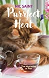 Purrfect Heat (The Mysteries of Max) (Volume 4)