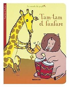 """Afficher """"Tam-tam et fanfare"""""""