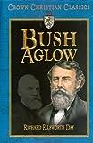 Bush Aglow, Richard Ellsworth Day, 1589811291
