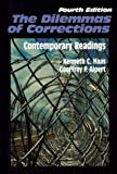 The Dilemmas of Corrections : Contemporary Readings, Kenneth C. Haas, Geoffrey P. Alpert, 0881339822