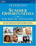 Summer Opportunities for Kids and Teenagers 2005, Peterson's Guides Staff, 0768915473
