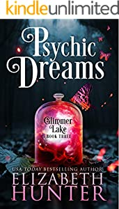 Psychic Dreams: A Paranormal Women's Fiction Novel (Glimmer Lake Book 3)