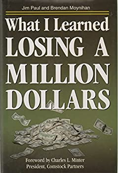 Hardcover What I Learned Losing a Million Dollars Book