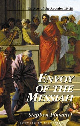 Envoy of the Messiah:  On Acts of the Apostles 16-28 (Kingdom - Series Envoy