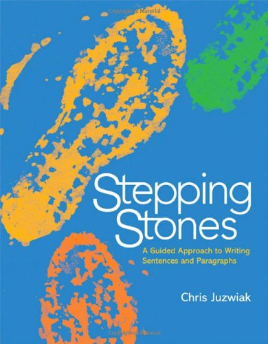 Ebook By Chris Juzwiak Stepping Stones A Guided Approach ... Stepping Stones Online