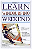 Search : Learn Windsurfing in a Weekend (Learn in a Weekend)
