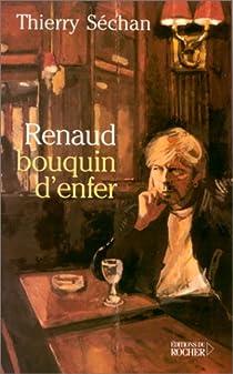 Renaud, bouquin d'enfer par Séchan