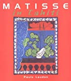img - for Matisse in Tahiti book / textbook / text book