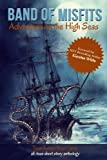 Band of Misfits: Adventure on the High Seas