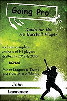 Book Going Pro: Guide for the HS Baseball Player