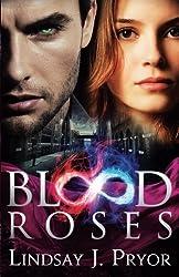 Blood Roses (Blackthorn) (Volume 2) by Lindsay J. Pryor (2013-04-19)