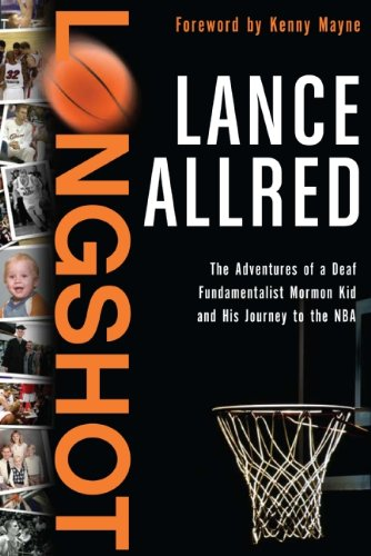 Longshot: The Adventures of a Deaf Fundamentalist Mormon Kid and His Journey to the NBA from Cicso Independent
