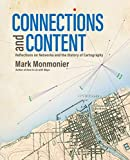 "Mark Monmonier, ""Connections and Content: Reflections on Networks and the History of Cartography"" (ESRI Press, 2019)"