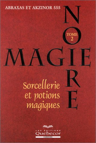 magie-noire-tome-2-sorcellerie-et-potions-magiques
