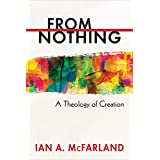 From Nothing: A Theology of Creation