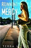 Running from Mercy, Terra Little, 0978572106