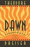 Dawn, Theodore Dreiser, 1574230735