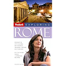 Fodor's Exploring Rome, 7th Edition