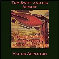 Tom Swift and His Airship: The Stirring Cruise of the Red Cloud