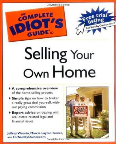 Read Online The Complete Idiot's Guide to Selling your Own Home ebook