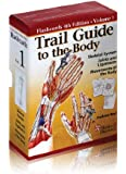 Trail Guide to the Body Flashcards, Volume 1