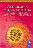 Astrologia Mitica Aplicada, Ariel Guttman and Kenneth Johnson, 9501741125