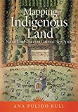 Mapping Indigenous Land: Native Land Grants in