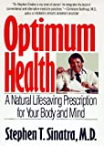 Optimum Health, Stephen T. Sinatra, 0553106139