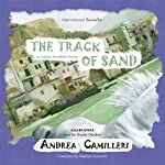 The Track of Sand: An Inspector Montalbano Mystery | Stephen Sartarelli (translator),Andrea Camilleri