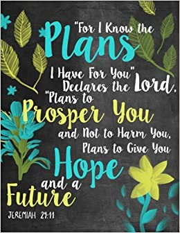 Amazoncom For I Know The Plans I Have For You Declares The Lord