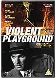 Violent Playground (Digitally Remastered) [DVD]