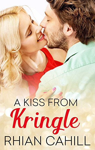 - A Kiss From Kringle (Frosty's Snowmen Book 2)