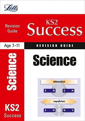 Science: Revision Guide (Letts Key Stage 2 Success)