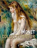 img - for Monet collectionneur book / textbook / text book