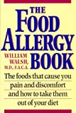 The Food Allergy Book, William E. Walsh, 0963154478