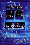 Till the End of Time, Judith Gould, 0525939296